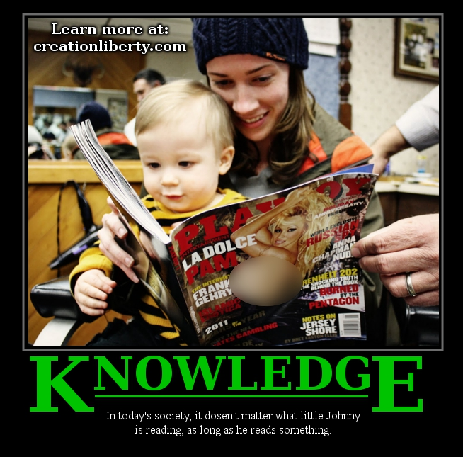 creation liberty evangelism demotivational poster knowledge in our society it dosen't matter what little johnny is reading as long as he reads something